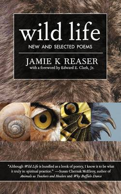 Wild Life: New and Selected Poems (Paperback)