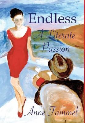 Endless: A Literate Passion (Hardback)