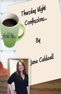 Thursday Night Confessions... (Paperback)