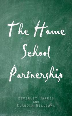 The Home School Partnership (Paperback)