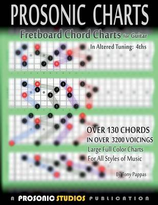 Fretboard Chord Charts for Guitar - In Altered Tuning: 4ths (Paperback)