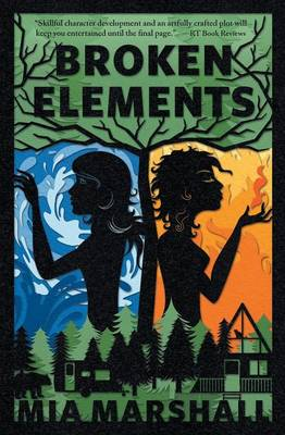 Broken Elements (Elements, Book 1) (Paperback)