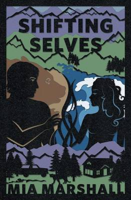 Shifting Selves (Elements, Book 2) (Paperback)