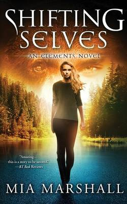 Shifting Selves (Elements, Book 2) (Paperback)