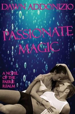 Passionate Magic (Paperback)