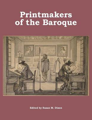 Printmakers of the Baroque (Paperback)