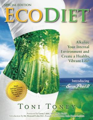 Ecodiet: Alkalize Your Internal Environment and Create a Healthy, Vibrant Life (Paperback)