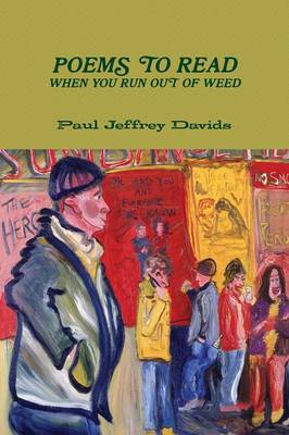 Poems to Read When You Run Out of Weed (Paperback)