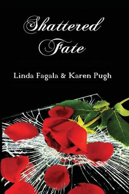 Shattered Fate (Paperback)