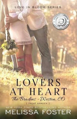 Lovers at Heart (Love in Bloom: The Bradens) - Love in Bloom: The Bradens 1 (Paperback)
