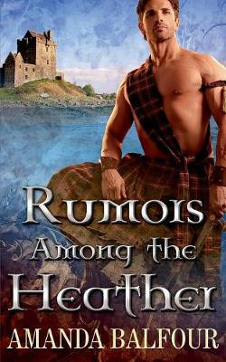Rumors Among the Heather (Paperback)
