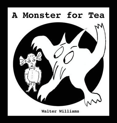 A Monster for Tea (Hardback)