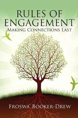 Rules of Engagement: Making Connections Last (Paperback)