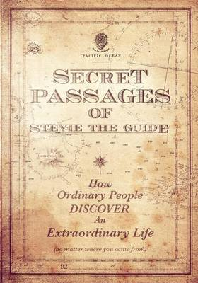 Secret Passages of Stevie the Guide (Paperback)