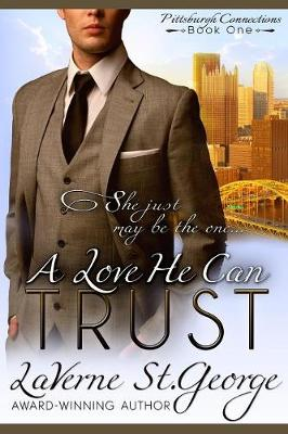A Love He Can Trust - Pittsburgh Connections 1 (Paperback)