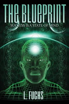The Blueprint: Success Is a State of Mind (Paperback)
