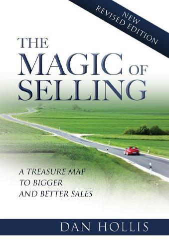 The Magic of Selling (Hardback)