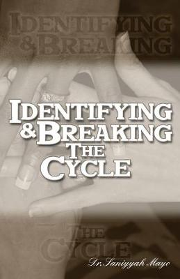 Identifying and Breaking the Cycle (Paperback)