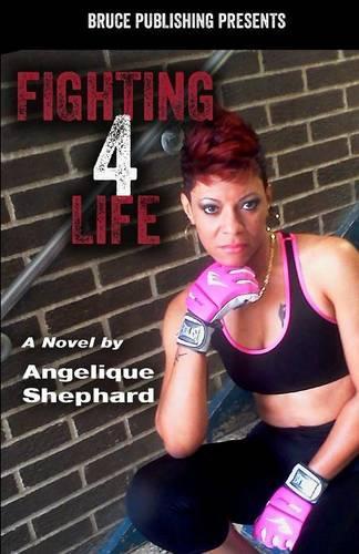 Fighting 4 Life (Paperback)