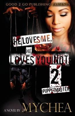 He Loves Me, He Loves You Not PT 2 (Paperback)