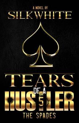 Tears of a Hustler PT 5 (Paperback)