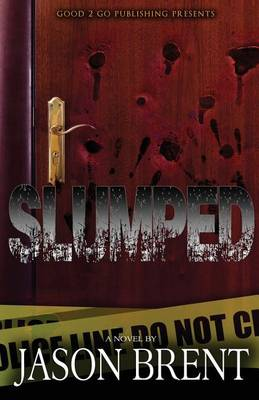 Slumped (Paperback)