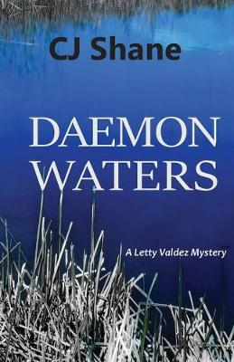 Daemon Waters: A Letty Valdez Mystery (Paperback)