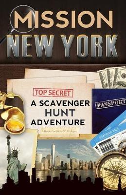 Mission New York: A Scavenger Hunt Adventure (for Kids) (Paperback)