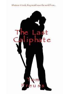 The Last Caliphate (Paperback)