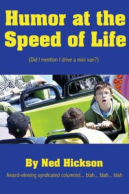 Humor at the Speed of Life (Paperback)