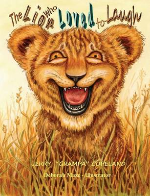 The Lion Who Loved to Laugh (Paperback)