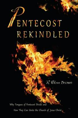 Pentecost Rekindled (Paperback)