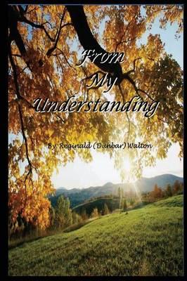 From My Understanding (Paperback)