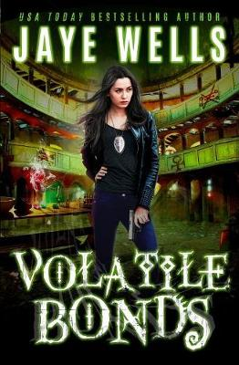 Volatile Bonds - Prospero's War 4 (Paperback)