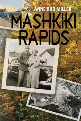 Mashkiki Rapids (Paperback)