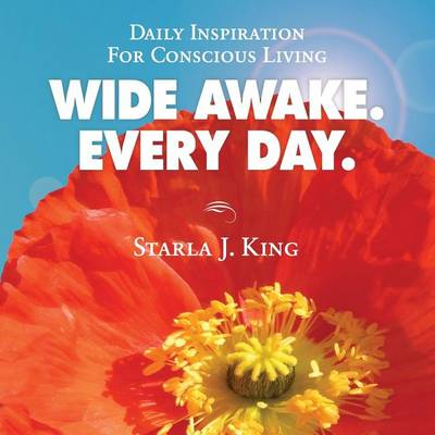 Wide Awake. Every Day. (Paperback)