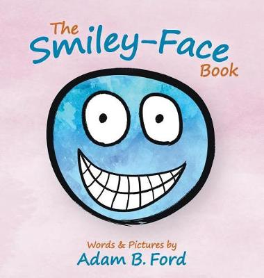 The Smiley-Face Book (Hardback)