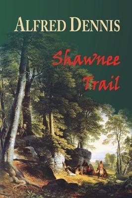 Shawnee Trail (Paperback)