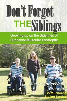 Don't Forget the Siblings (Paperback)