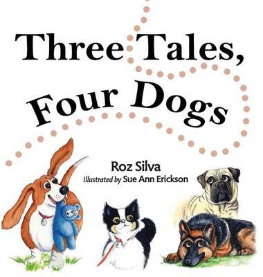 Three Tales, Four Dogs (Hardback)