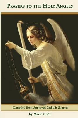 Prayers to the Holy Angels (Paperback)