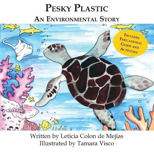 Pesky Plastic: An Environmental Story (Paperback)