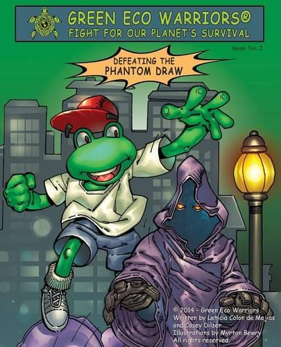 Green Eco Warriors - Defeating the Phantom Draw (Paperback)