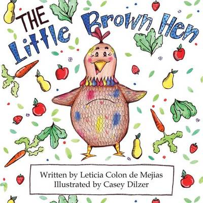 The Little Brown Hen (Paperback)
