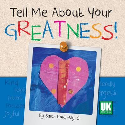 Tell Me About Your Greatness! UK Edition (Paperback)