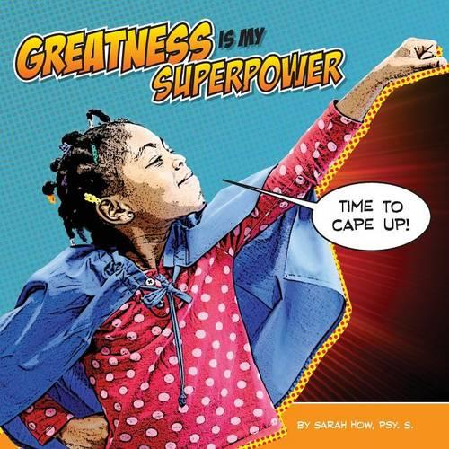 Greatness Is My Superpower (Paperback)
