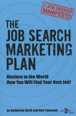 Job Seeker Manifesto: The Job Search Marketing Plan (Paperback)
