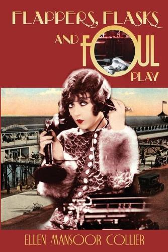 Flappers, Flasks and Foul Play - Flapper 1 (Paperback)