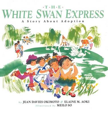 The White Swan Express: A Story About Adoption (Paperback)