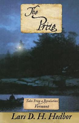 The Prize: Tales From a Revolution - Vermont (Paperback)